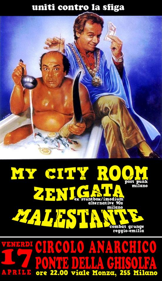 Live: My City Room + Zenigata (ex imodium/stuntbox) + Malestante