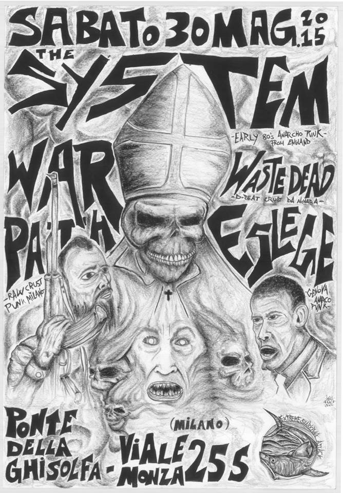 System(anarco punk legend uk 80's)+eslege+warpath+wastedead+morbecca(hamburg)
