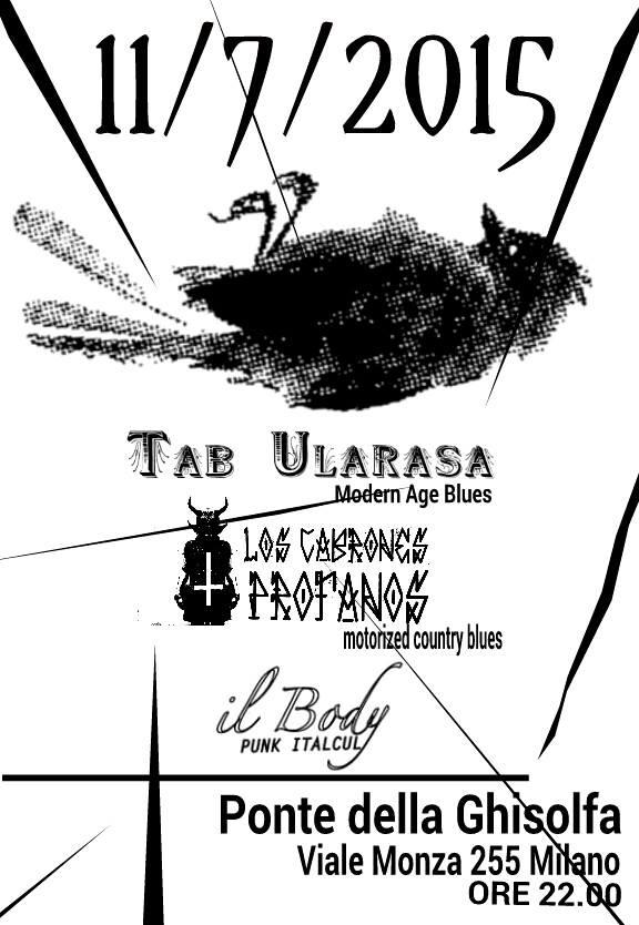 live: Los Cabrones Profanos + Tab Ularasa + il Body