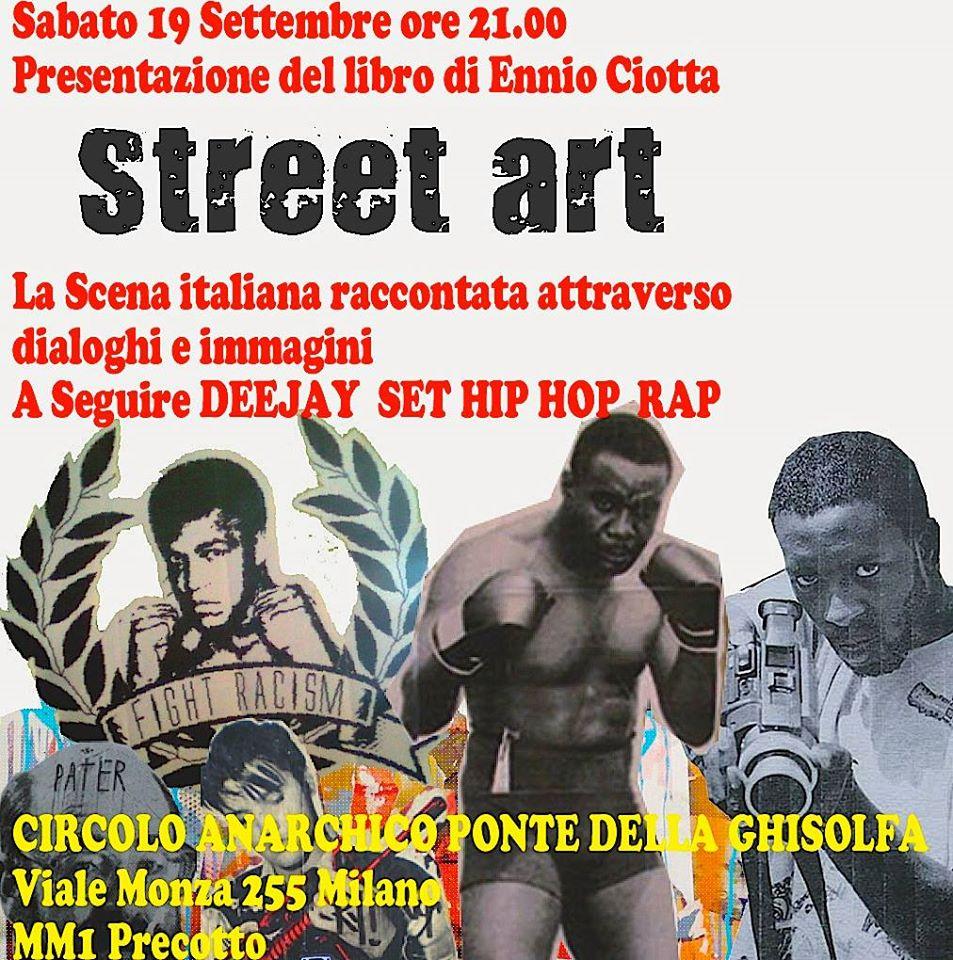 """Presentazione """"Street Art, La rivoluzione nelle strade"""" + dj set HIP HOP e RAP Militante"""