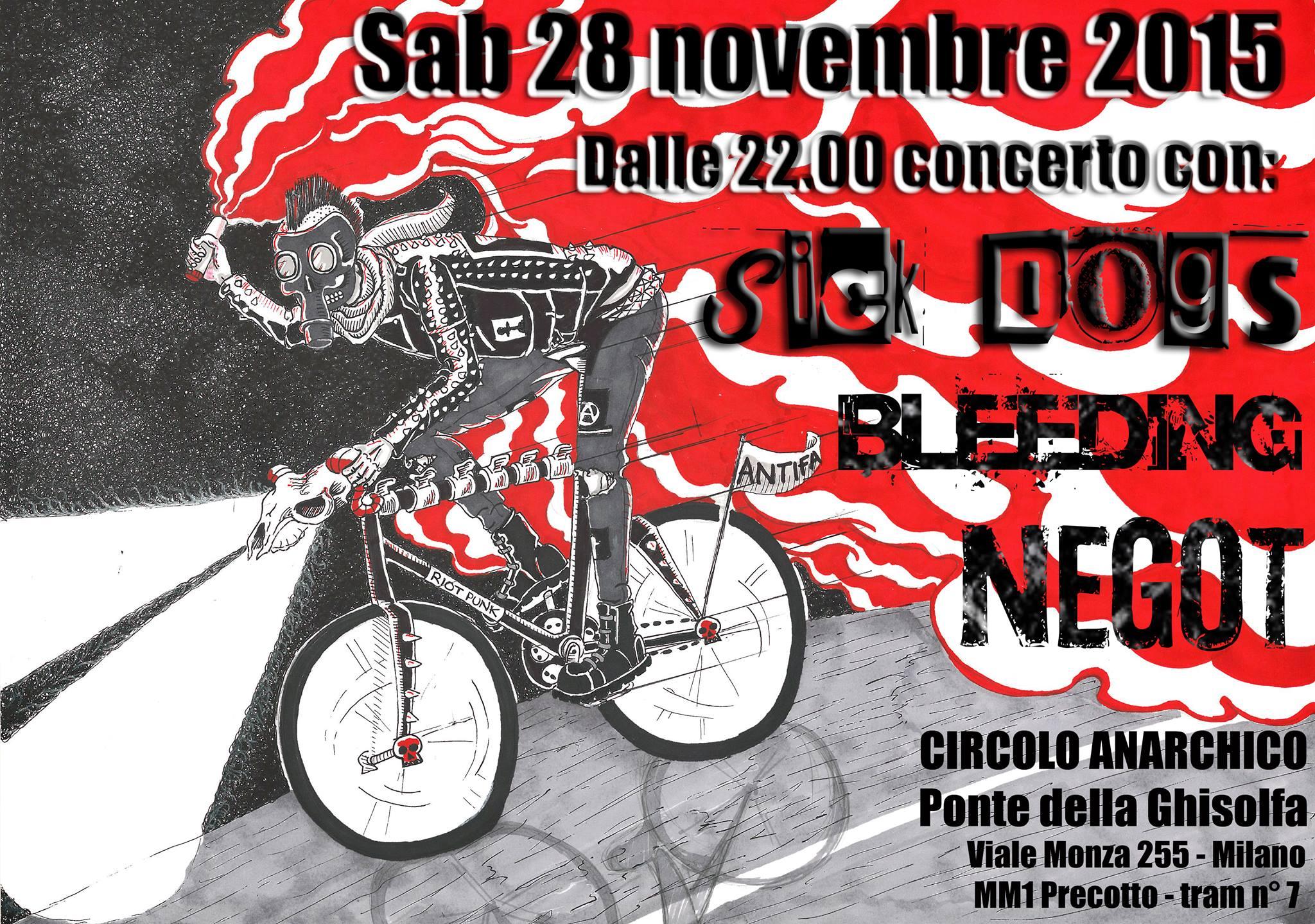 Sick Dogs + Bleeding + Negot @ circolo Anarchico Ponte della Ghisolfa 28-11-2015