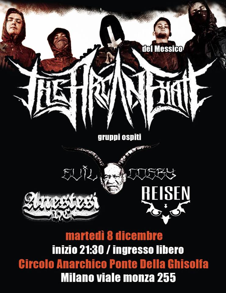 THE ARCANE HATE (from Mexico) + EVIL COSBY + Anestesi + Reisen@ circolo Anarchico Ponte della Ghisolfa 08-12-2015