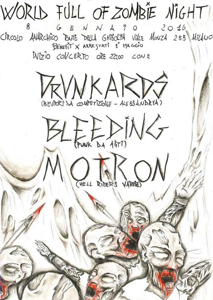 Live: DRUNKARDS + Bleeding + Motron – WFZ – benefit arrestati 1° maggio @ circolo Anarchico Ponte della Ghisolfa 08-01-2016