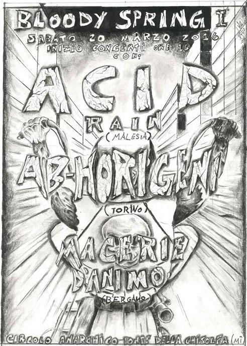 Bloody Spring pt.1: Acid Rain + Abhorigeni + Macerie D'animo @ circolo Anarchico Ponte della Ghisolfa 20-03-2016