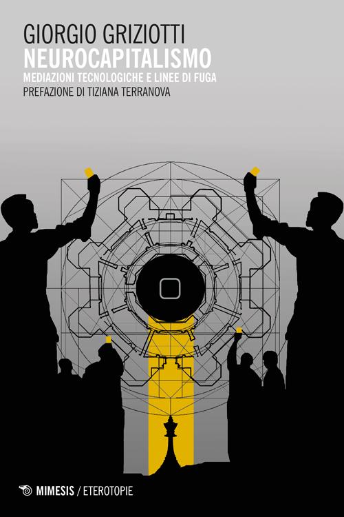 """copertina """"Neurocapitalismo"""" di Giorgio Griziotti - presentazione @ circolo Anarchico Ponte della Ghisolfa 04-05-2016"""