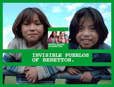 INVISIBLE PUEBLOS OF BENETTON