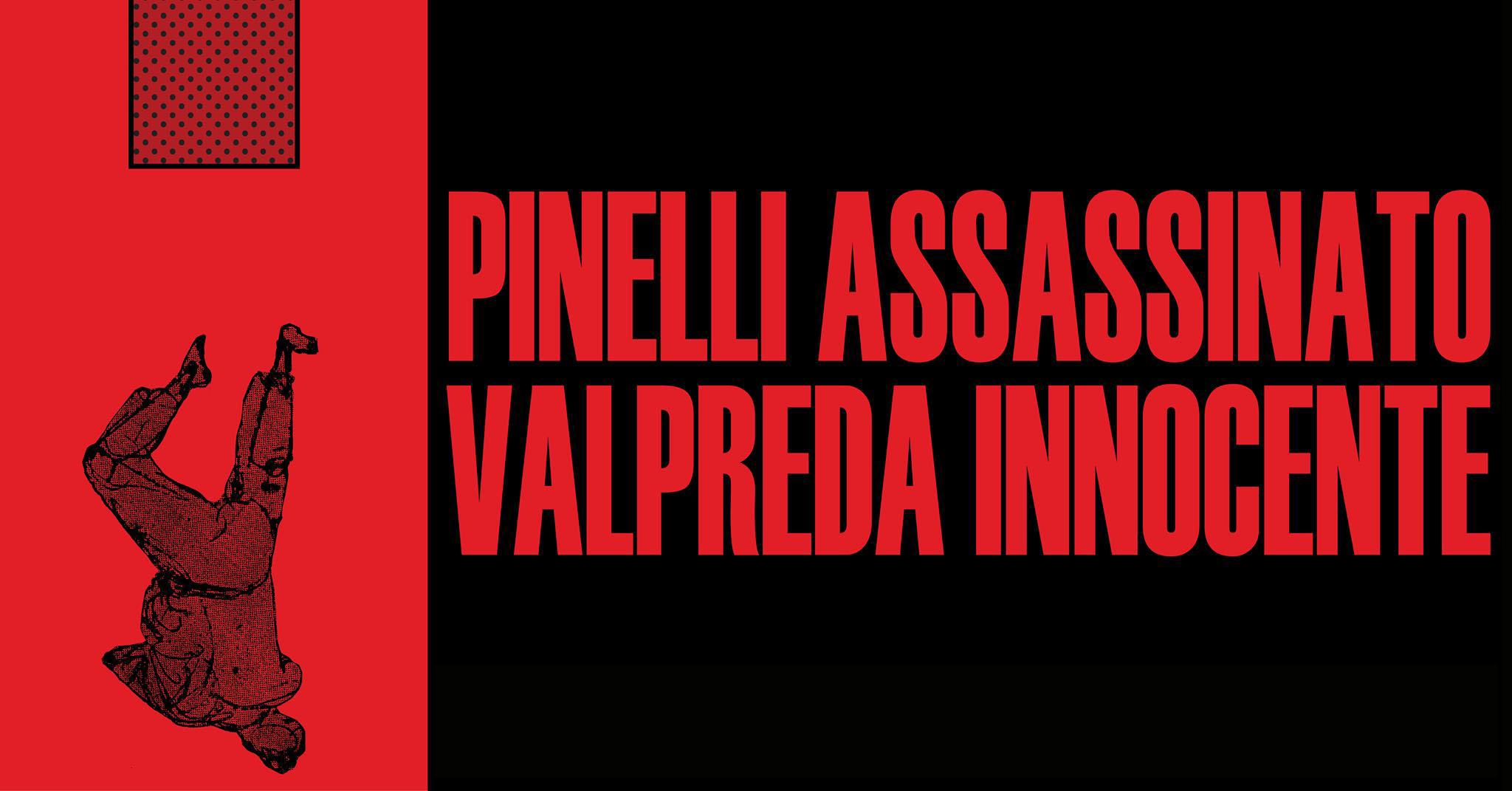 15 dicembre pinelli assassinato valpreda innocente la strage è di stato